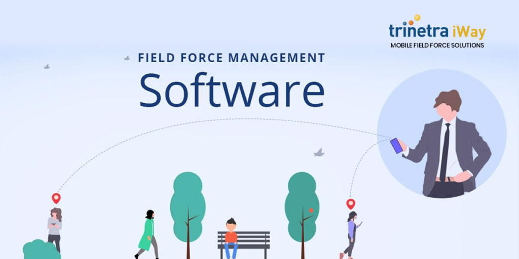 How Field Force Management Software is Enhanced by Business Intelligence